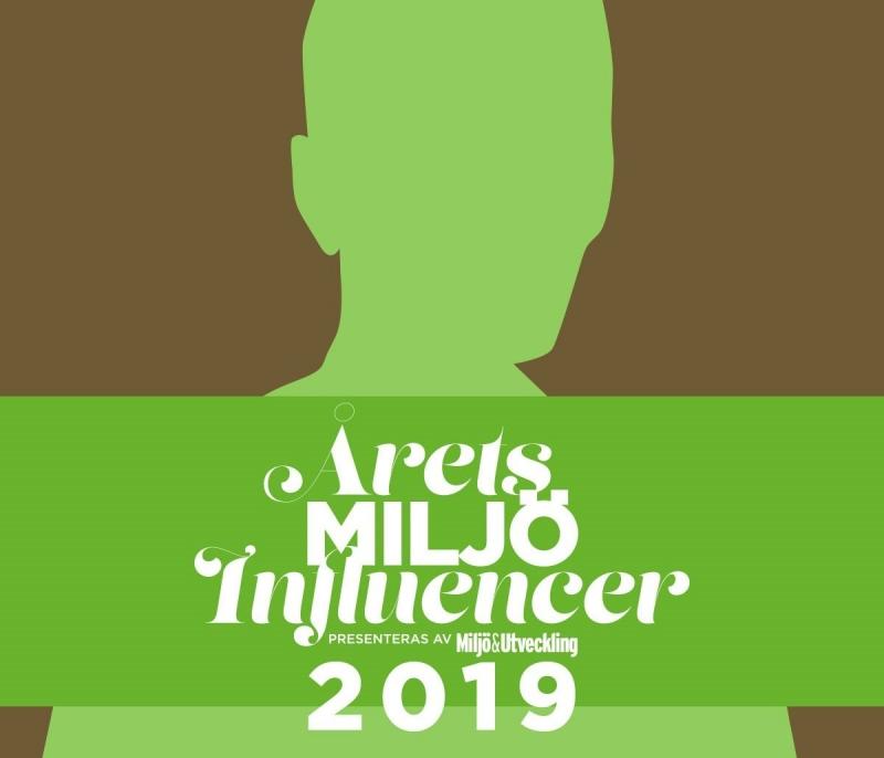 Nominera en inflytelserik person till Årets Miljöinfluencer 2019!